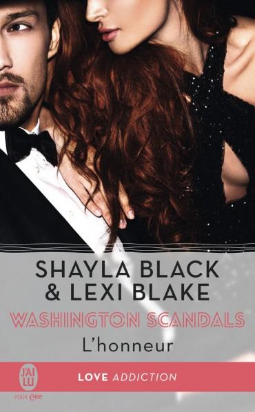 BLAKE Lexi & BLACK Shayla - WASHINGTON SCANDALS - Tome 1 : L'honneur L-honn10