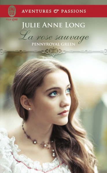 ANNE-LONG Julie - PENNYROYAL GREEN - Tome 5 : La rose sauvage La-ros10