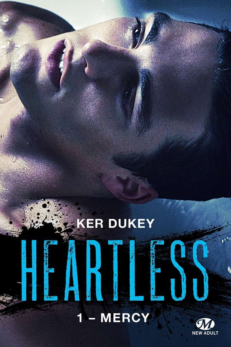 DUKEY Ker - HEARTLESS - Tome 1 : Mercy Murphy10