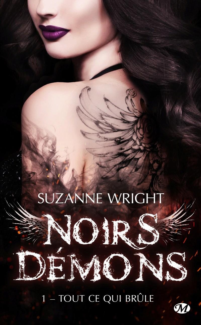 WRIGHT Suzanne - NOIRS DÉMONS - Tome 1 : Tout ce qui brûle  Noirs10