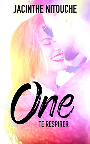 Jacinthe Nitouche - ONE - Tome 2 : Te respirer One_210