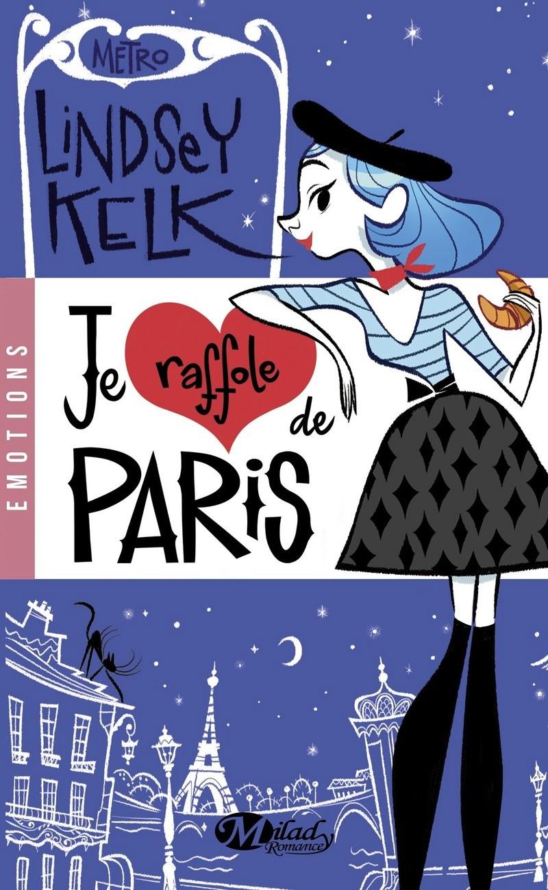 KELK Lindsey - Je raffole de Paris  Paris10