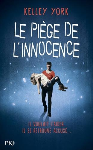 YORK Kelley - Le piège de l'innocence  Piege10