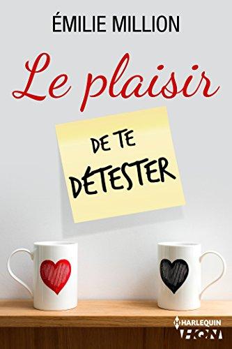 MILLION Emilie - Le plaisir de te détester Plaisi10