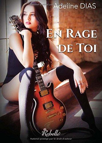 DIAS Adeline - En Rage de Toi Rage10