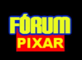 Fórum Pixar • Um mundo animado!