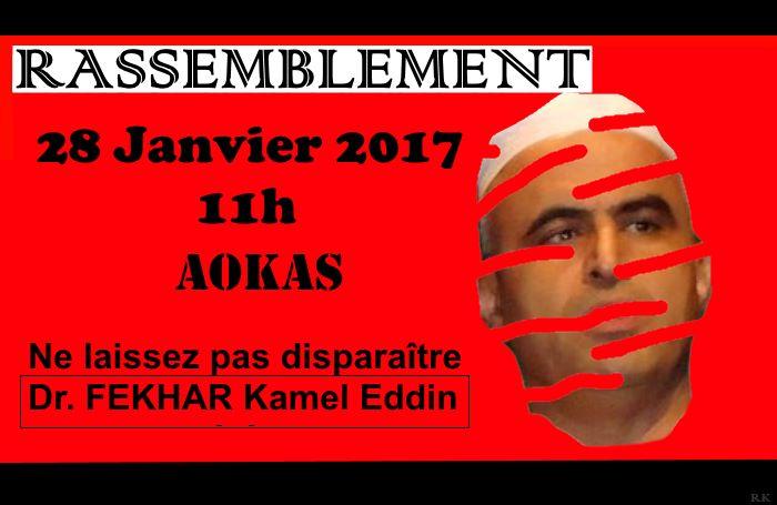 Rassemblement à Aokas: Ne laissez pas disparaître Dr Fekhar Kamel Eddin 16143310