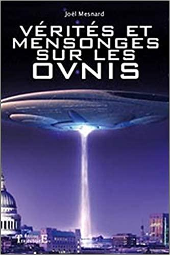 (2008) Vérités et mensonges sur les OVNIs par Joël Mesnard 41bgpw10