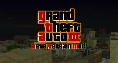 Grand Theft Auto: Beta Version Mod (Reboot)