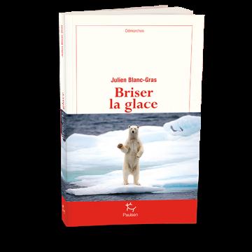 [Blanc-Gras, Julien] Briser la glace Briser10