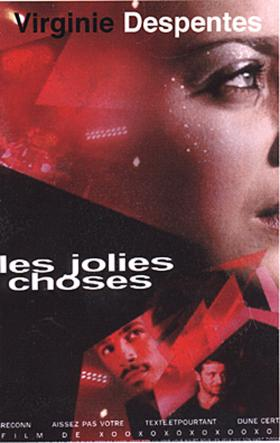 [Despentes, Virginie] Les jolies choses Jolies10