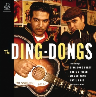 Bloodshot Bill and the Ding Dongs –The Ding Dong Ding-d10