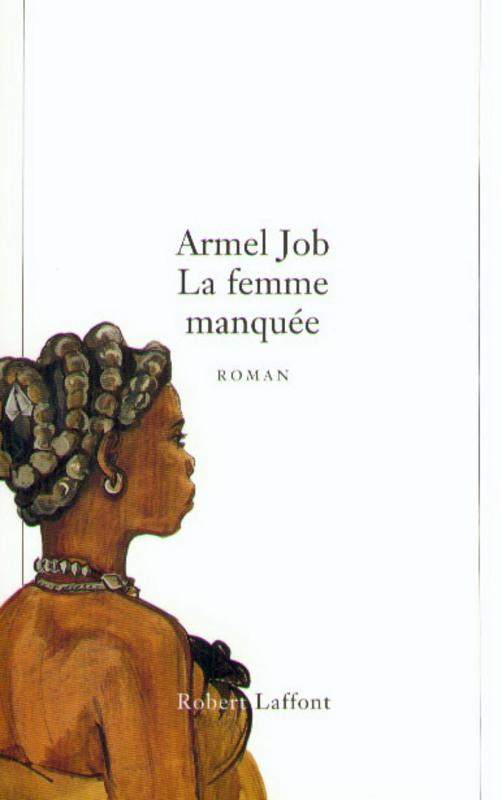[Job, Armel] La femme manquée 97822210