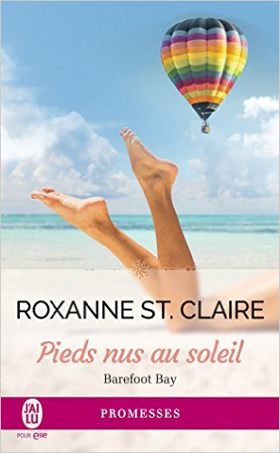 [Roxanne ST. Claire] Barefoot Bay tome 3 : Pieds nus au soleil Barefo10