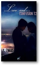 Evans, Lil - Love and... Confusion, tome 2 Love-a10