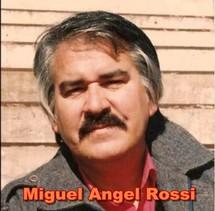 MIGUEL ANGEL ROSSI Miguel12