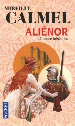 [Calmel, Mireille] Aliénor - Tome 2: L'alliance brisée 51q3zg10