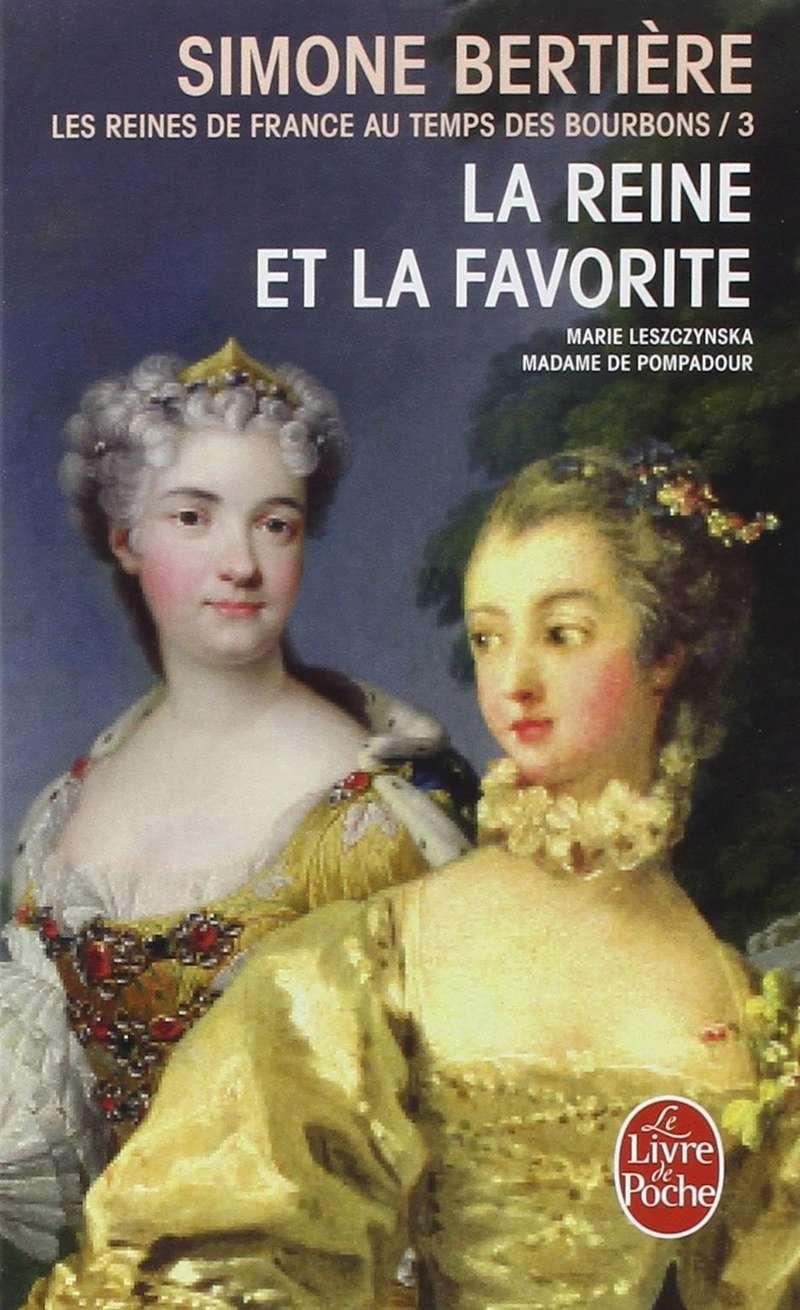 [Bertière, Simone] Les reines de France au temps des Bourbons Tome 3 : la reine et la favorite La_rei10