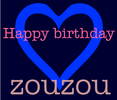 H. birthday Zouzou ❣❣❣❣❣❣❣ Happy-10