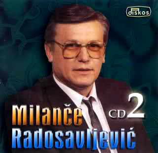 Milance Radosavljevic - Diskografija R-258822