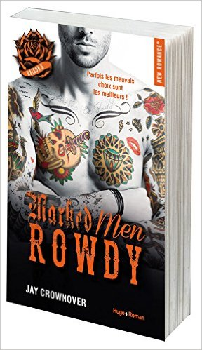Marked Men - Tome 5 : Rowdy de Jay Crownover 519y7o10