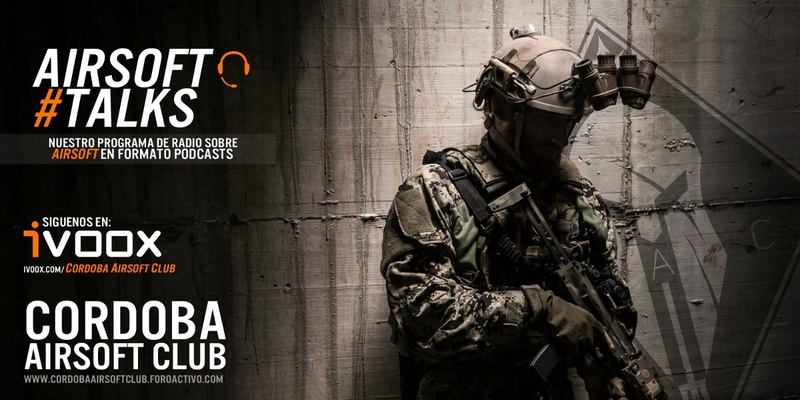 AIRSOFT TALKS | Podcast en IVOOX Whatsa10