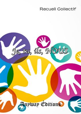 """Anthologie """"Je, tu, il, NOUS"""" [Anyways Editions] au profit de Handicap International Anthol10"""