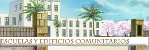 Escuelas y Edificios Comunitarios