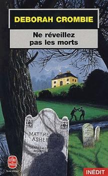 [Crombie, Déborah] Duncan Kincaid et Gemma James - Tome 3 : Ne réveillez pas les morts Couv1110