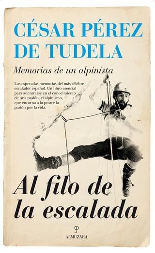 LITERATURA DE MONTAÑA: Libros escritos por alpinistas y montañeros sobre sus logros y modo de vida - Página 2 107te910