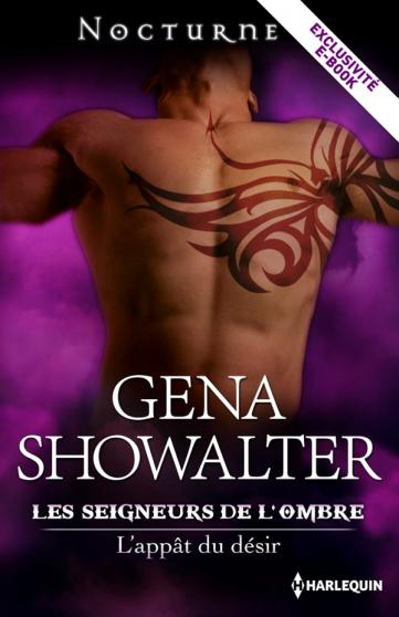 Les seigneurs de l'Ombre - tome 3,5 : L'appât du désir de Gena Showalter 97822810