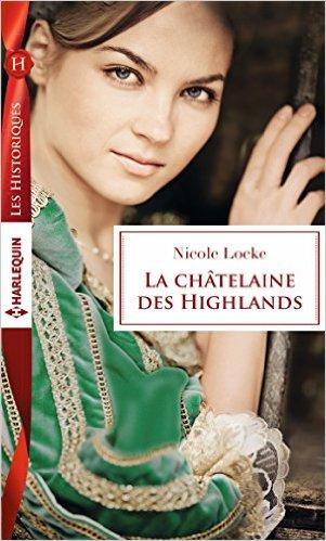 La châtelaine des Highlands de Nicole Locke 51ykup10