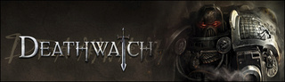 Deathwatch - one-shot en janvier ou février Deathw10