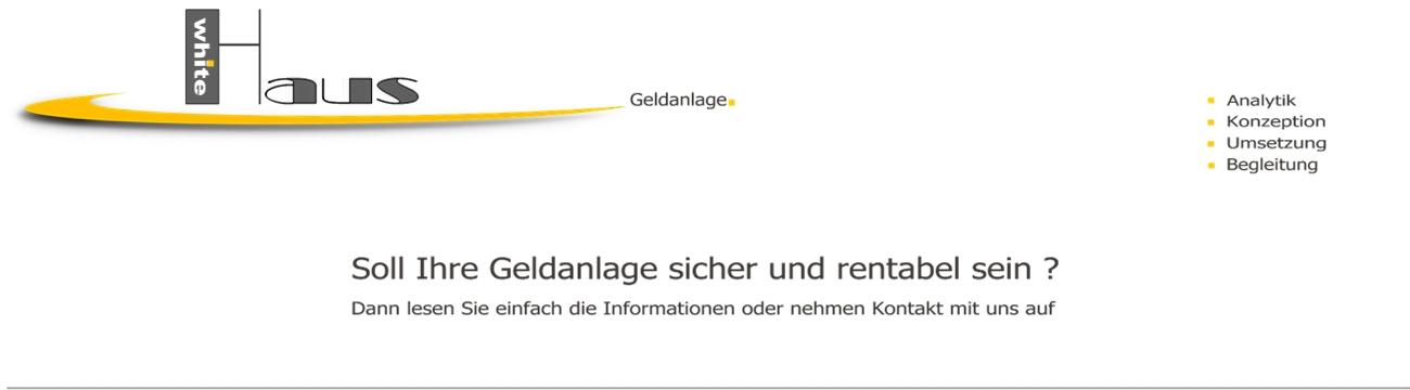 white Haus Geldanlagen - Sparen + Anlegen