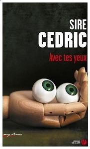 Avec tes yeux de Sire Cédric Yeux11