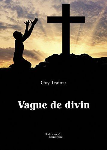 [Trainar, Guy] Vague de divin 41h6ph10
