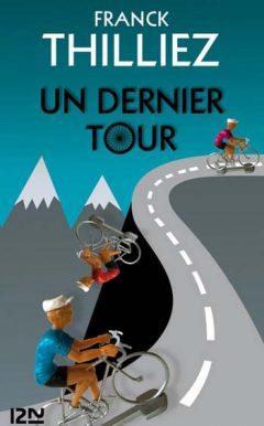 [Thilliez, Franck] Un dernier tour Franck10
