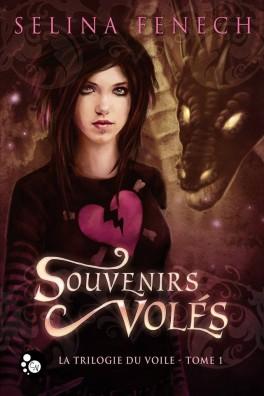 FENECH Selina - La trilogie du voile T1 Souvenirs volés Nov15_10