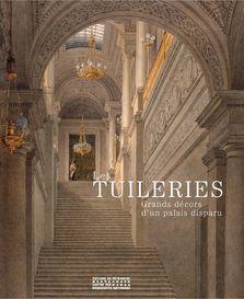 Reconstitution virtuelle du Palais des Tuileries, états Premier Empire et Second Empire Couver10