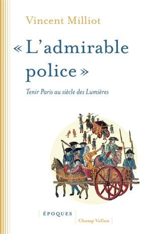 L'admirable police. De Vincent Milliot Police10