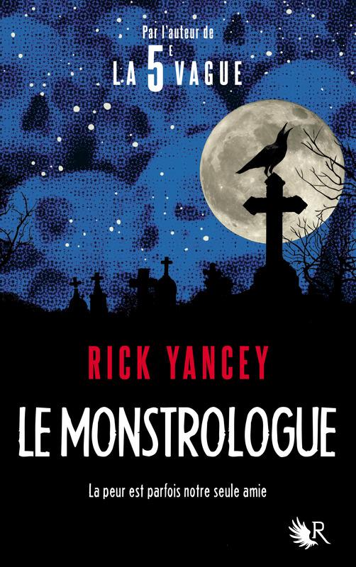 YANCEY Rick - Le Monstrologue Monstr11