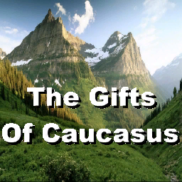 The Gifts of Caucasus