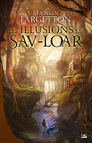 FARGETTON Manon: les illusions de Sav-Loar 51fcgo10