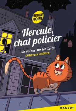 GRENIER Christian - Hercule Chat policier : Un voleur sur les toits 97827010