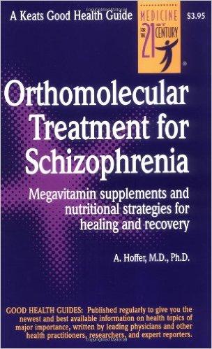 Traitement orthomoléculaire de la schizophrénie