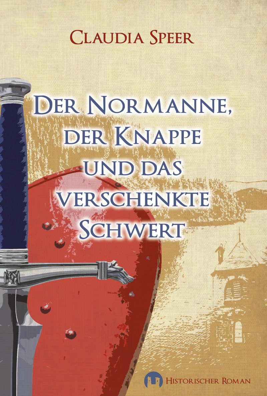 Der Normanne, der Knappe und das verschenkte Schwert, Claudia Speer Cover_10