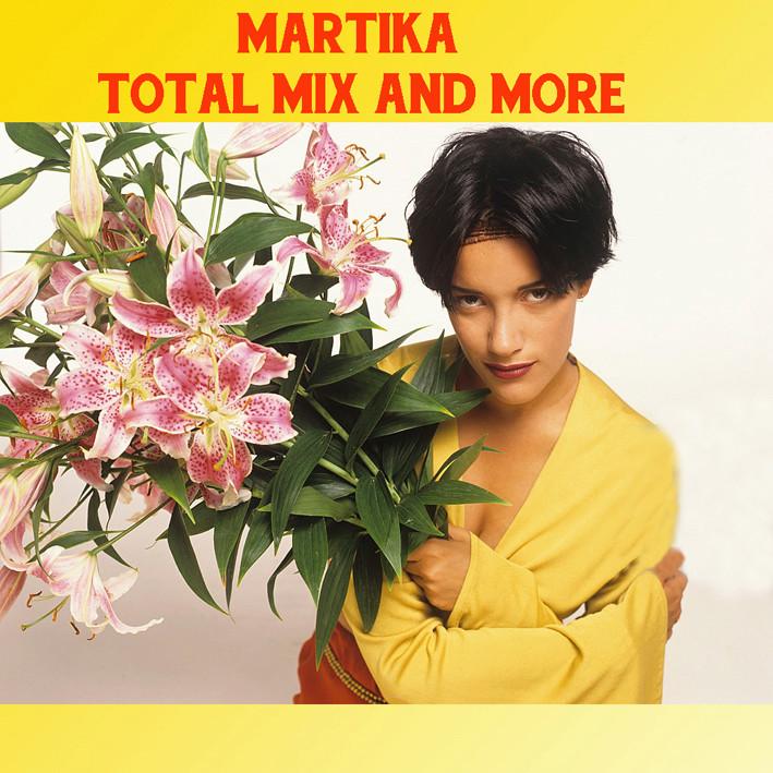 Martika - Total Mix And More Martik10