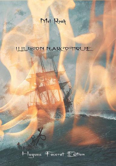 Illusion Narcotique [Hugues Facorat Edition] Couv_f10