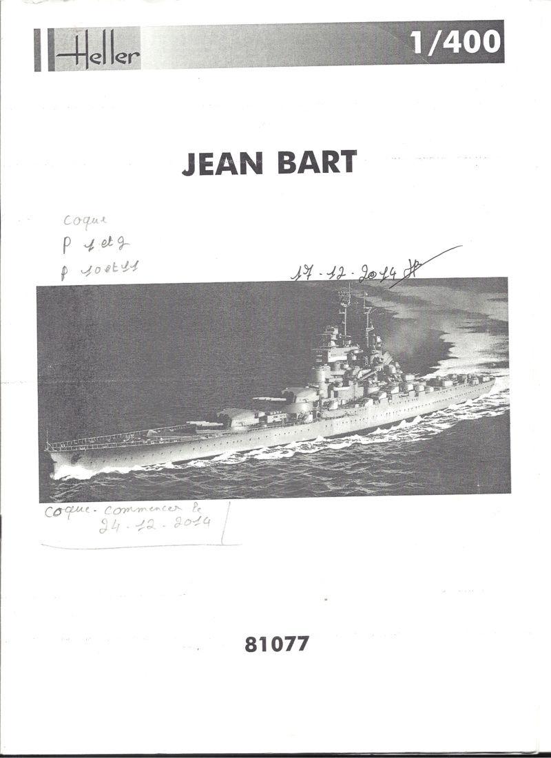 Cuirassé JEAN BART 1/400ème Réf 81077 Notice Helle127