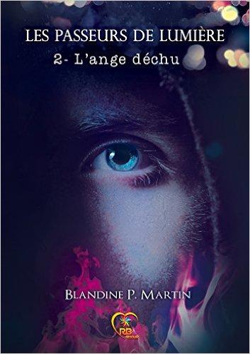 Les passeurs de lumières - Tome 2 : L'ange déchu de Blandine P. Martin Uap210